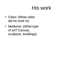 Renaissance Artist Research Project PowerPoint