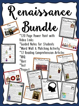 Renaissance Bundle- PowerPoint, Outline, Reading Comprehen