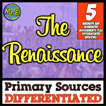 Renaissance Primary Sources! DIFFERENTIATED Primary Sources for the Renaissance!