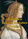 Renaissance Daily Life and Culture Webquest