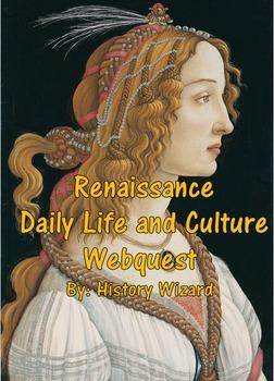 Renaissance Daily Life and Culture Webquest