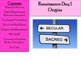 Renaissance Day 1 - Origins and Beginning