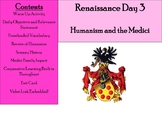 Renaissance Day 3 - Humanism and the Medici Family
