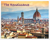 The Renaissance - An Overview + Assessments