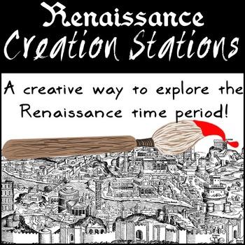 Renaissance Exploration and Creation Stations or Renaissan