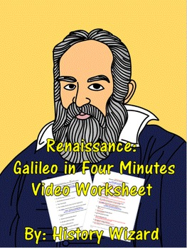 Renaissance: Galileo in Four Minutes Video Worksheet
