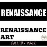 Renaissance Gallery Walk Activity to introduce art DISCOUNT ENDS DEC 31