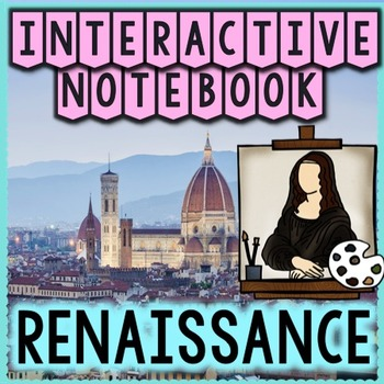 Renaissance Social Studies Interactive Notebook