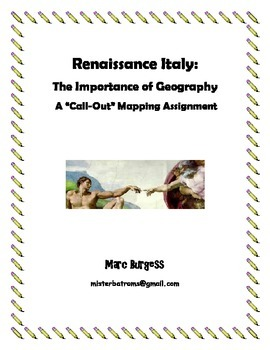 """Renaissance Italy: The Importance of Geography - A """"Call-Out"""" Mapping Assignment"""