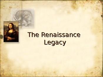 Renaissance Legacy - PPT