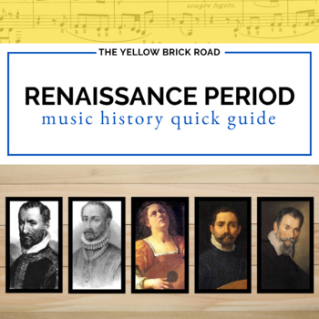 Renaissance Period in Music Quick Guide