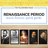 Renaissance Period in Music History Quick Guide