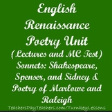 Renaissance Poetry: Shakespeare, Spenser, Sidney, Marlowe, and Raleigh