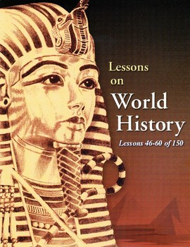 15 Lessons: Renaissance/Reformation/Explor. WORLD HISTORY CURRICULUM 46-60/150