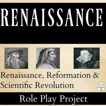 Renaissance and Scientific Revolution Research and Role Pl