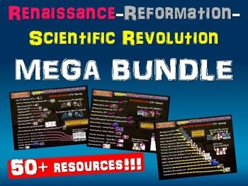 Renaissance, Reformation, Scientific Revolution MEGA BUNDLE (50+ resources)