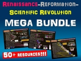 Renaissance, Reformation, Scientific Revolution MEGA BUNDLE (50+ resources)