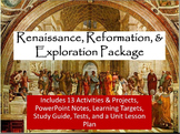 Renaissance, Reformation, and Exploration Unit Notes, Activities, & Test Bundle