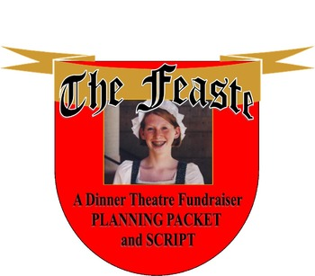 Renaissance Style Feaste Fundraiser Full Planning Packet and Script
