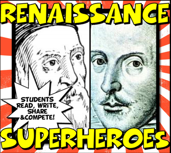 Renaissance Super Heroes Close Reading,Trading Card & Class Competition