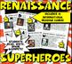Renaissance Super Heroes Close Reading,Trading Card & Clas