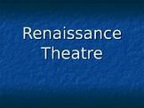Renaissance Theatre PPT