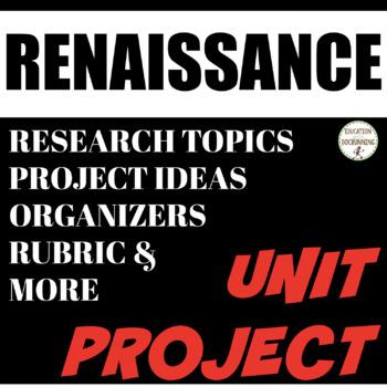 Renaissance: Student-centered Unit Project on the Renaissance