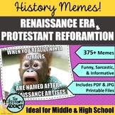 Renaissance and Protestant Reformation Themed Classroom Poster Set (Memes)