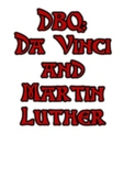 Renaissance and Reformation DBQ - Da Vinci and Martin Luther