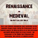 Renaissance versus Medieval Art - A Gallery Walk!