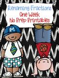 Renaming Fractions:  One Week No Prep Printables