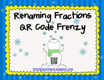 Renaming Fractions QR Code Frenzy