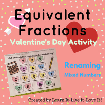 Renaming Mixed Numbers as Fractions Valentine's Day Activity