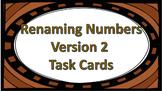 Renaming Numbers Version 2 Task Cards