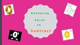 Renaming Zeros to Subtract
