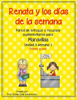 Renata y los dias de la semana -Maravillas - Unidad 3 Semana 1