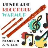 Renegade Recorder Warmup