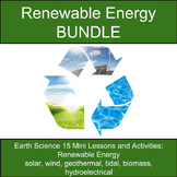 Renewable Energy BUNDLE: 15 Mini-Lessons and Activities