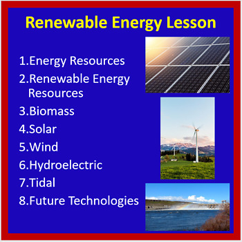 Renewable Energy - PowerPoint Lesson and Student Notes Package