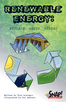 Renewable Energy: Replace, Reuse, Repeat