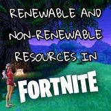 Renewable & Non-renewable Resources in Fortnite