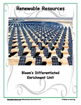Renewable Resources - Differentiated Blooms Enrichment Unit
