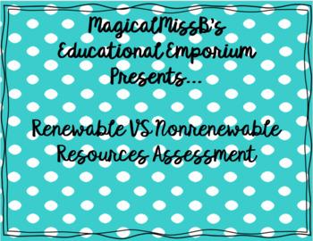 Renewable Vs. Nonrenewable Resources Assessment