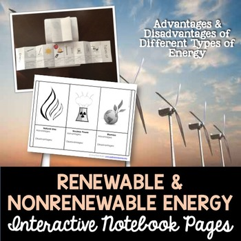Renewable and Non-Renewable Energy Types - Advantages & Di