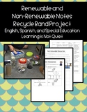 Renewable and Non-Renewable Resources Notes and Project (Spanish, English, SPED)