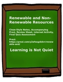 Renewable and Non-Renewable (Prezi, Notes, Internet Activity and Assessment)