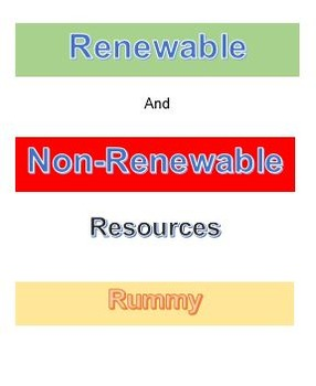 Renewable and Non-Renewable Resources Rummy