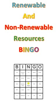 Renewable and Non-renewable Resources  -- a Bingo Game