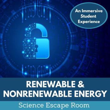 Renewable and Nonrenewable Energy Escape Room