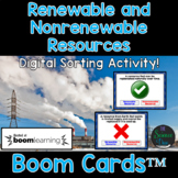 Renewable and Nonrenewable Resources - Digital Boom Cards™ Sort